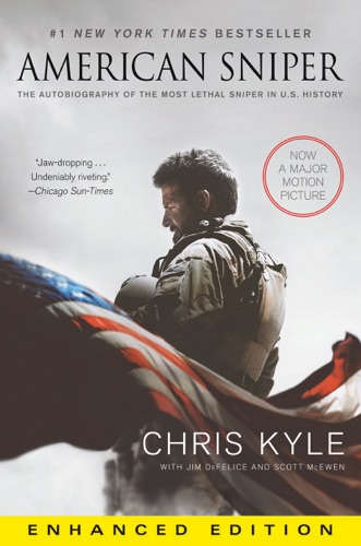 American Sniper - Chris Kyle, Scott McEwen & Jim DeFelice - Chris Kyle, Scott McEwen & Jim DeFelice