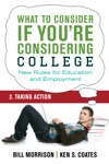 What To Consider If Youre Considering College  Taking Action