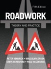 Roadwork Theory And Practice