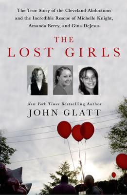 John Glatt - The Lost Girls book