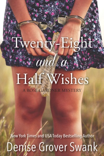 Denise Grover Swank - Twenty-Eight and a Half Wishes