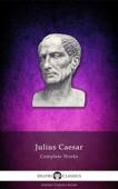 Complete Works of Julius Caesar