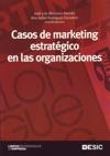 Casos De Marketing Estratgico En Las Organizaciones