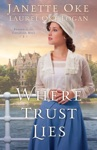 Where Trust Lies Return To The Canadian West Book 2