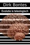 Evolutie Is Teleologisch