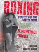 BOXING.   Perfect for the street fight.