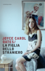 Joyce Carol Oates - La figlia dello straniero artwork