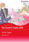 The Tycoons Trophy Wife