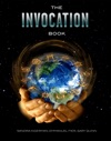 The Invocation Book An Exploration Of Oneness And A Call For World Peace