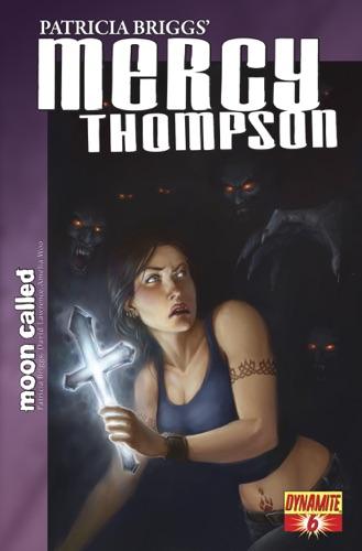Patricia Briggs, David Lawrence & Amelia Woo - Patricia Briggs' Mercy Thompson: Moon Called #6