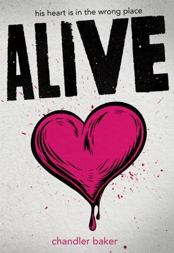 Chandler Baker - Alive