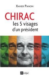 Chirac Le Pr Sident Aux 5 Visages