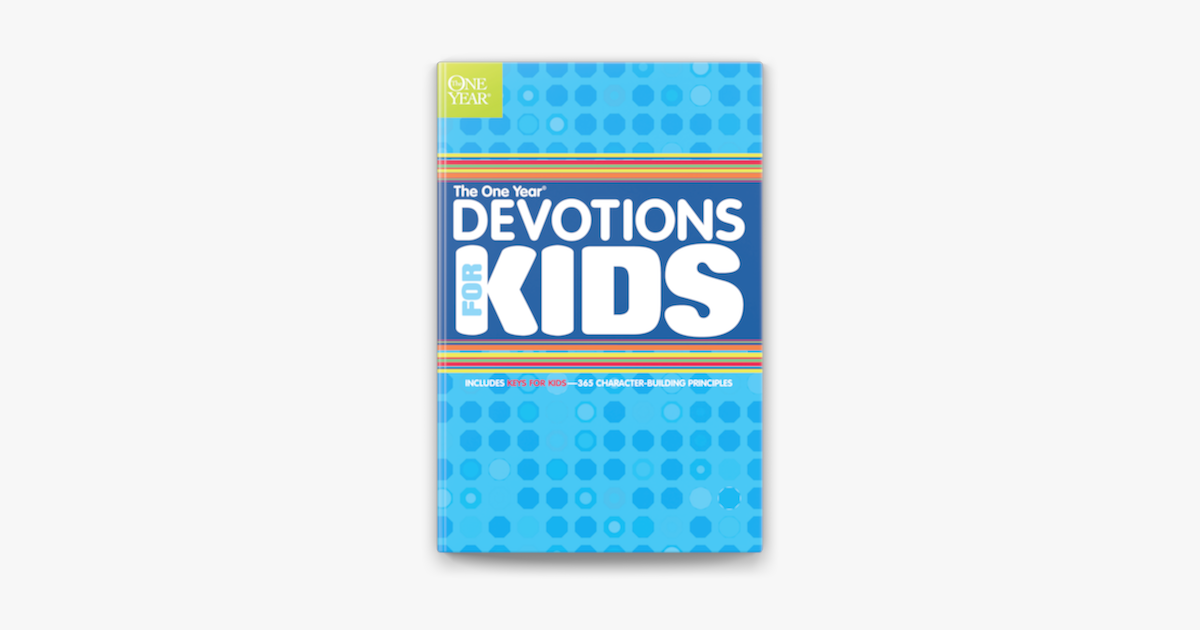 The One Year Devotions for Kids #1 - Children's Bible Hour
