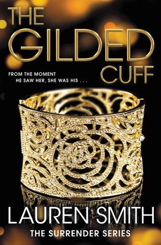 Lauren Smith - The Gilded Cuff