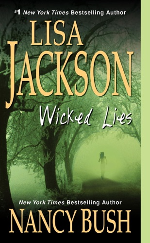 Lisa Jackson & Nancy Bush - Wicked Lies