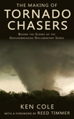 The Making of Tornado Chasers