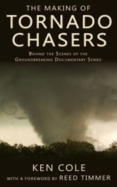 The Making of Tornado Chasers book
