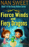 Fierce Winds and Fiery Dragons (Dusky Hollows: Book 1)