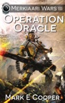 Operation Oracle Merkiaarri Wars 3