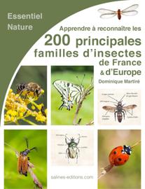 Les 200 principales familles d'insectes de France et d'Europe
