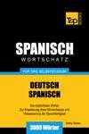 Deutsch-Spanischer Wortschatz Fr Das Selbststudium 3000 Wrter