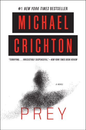 Michael Crichton - Prey