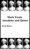 Mark Twain Anecdotes and Quotes