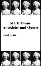 Mark Twain Anecdotes and Quotes book