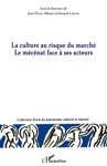 La Culture Au Risque Du March