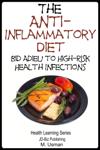 Anti-Inflammatory Diet: Bid Adieu to High-Risk Health Infections