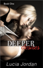 Lucia Jordan - Deeper Desires  artwork