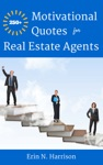 250 Motivational Quotes For Real Estate Agents