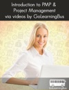 Introduction To PMP  Project Management Via Videos By GoLearningBus