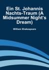 Ein St Johannis Nachts-Traum A Midsummer Nights Dream