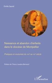 Naissance Et Abandon D Enfants Dans Le Dioc Se De Montpellier