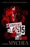 He Loves Me He Loves You Not PT 5