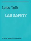 Lets Talk: Lab Safety