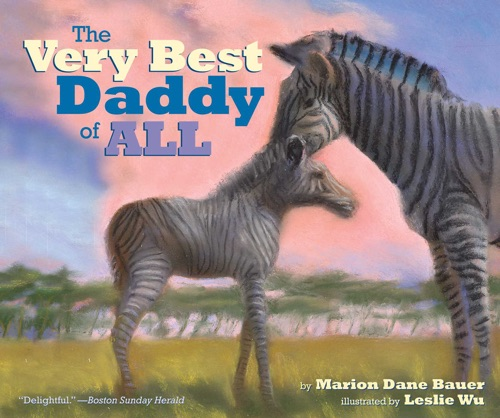 Marion Dane Bauer - The Very Best Daddy of All