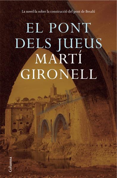El pont dels jueus por Martí Gironell
