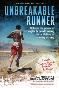 Unbreakable Runner da T.J. Murphy & Brian MacKenzie