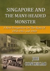 Singapore And The Many Headed Monster A New Perspective On The Riots Of 19501961 And 1969