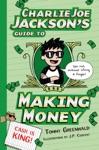 Charlie Joe Jacksons Guide To Making Money