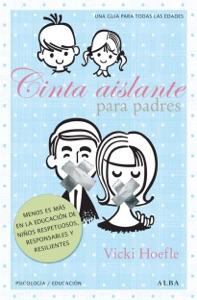 Cinta aislante para padres Book Cover