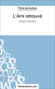 L'Ami retrouvé de Fred Uhlman (Fiche de lecture) La couverture du livre martien