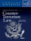 Gurule And Corns Principles Of Counter-Terrorism Law Concise Hornbook Series