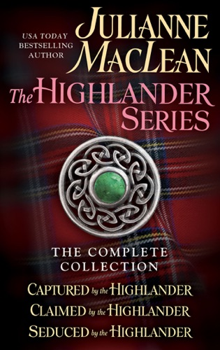 Julianne MacLean - The Highlander Series