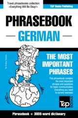 Phrasebook German: The Most Important Phrases - Phrasebook + 3000-Word Dictionary