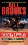 Dakota Lawman The Big Gundown