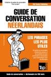 Guide De Conversation Franais-Nerlandais Et Mini Dictionnaire De 250 Mots