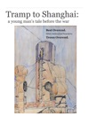 Tramp To Shanghai